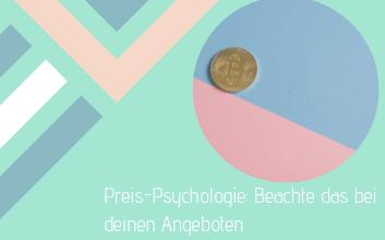 Das musst du bei der Preissetzung deiner Angebote beachten – Preis-Psychologie