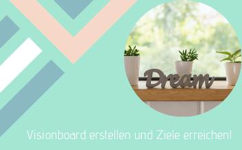 Visionboard -Dreamboard