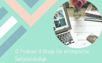 Blogs-and-Podcasts-für-erfolgreiche-Selbstständige (1)