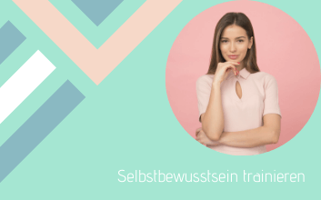 Selbstbewusstsein-trainieren